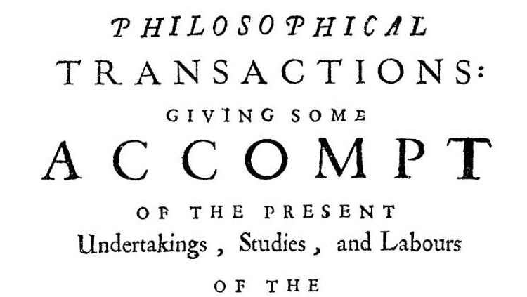 First issue of the Philosophical Transactions, 1666.