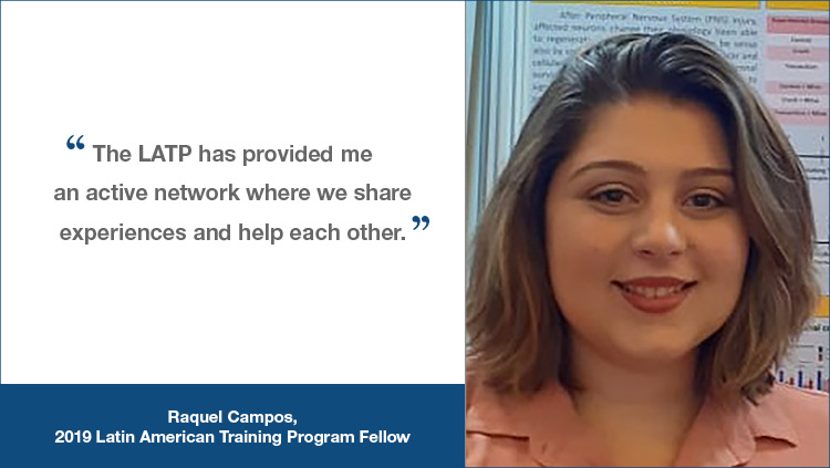 LATP testimonial from Raquel Campos, a 2019 LATP Fellow, 'The LATP has provided me an active network where we share experiences and help each other.'